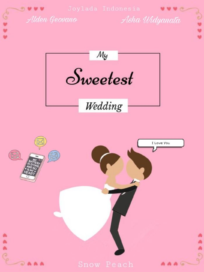 My Sweetest Wedding!