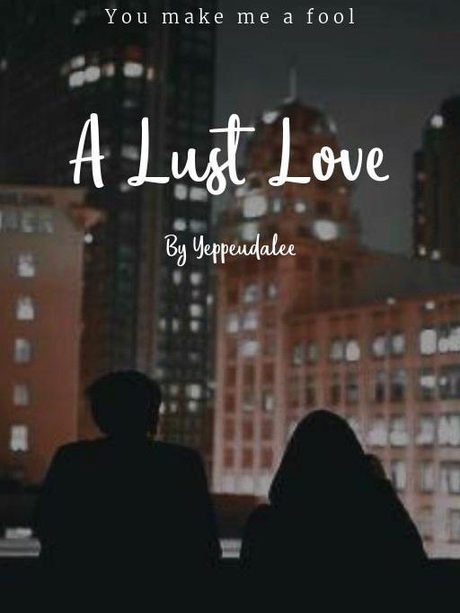 A Lust Love