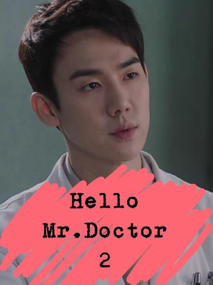 Hello Mr.Doctor 2