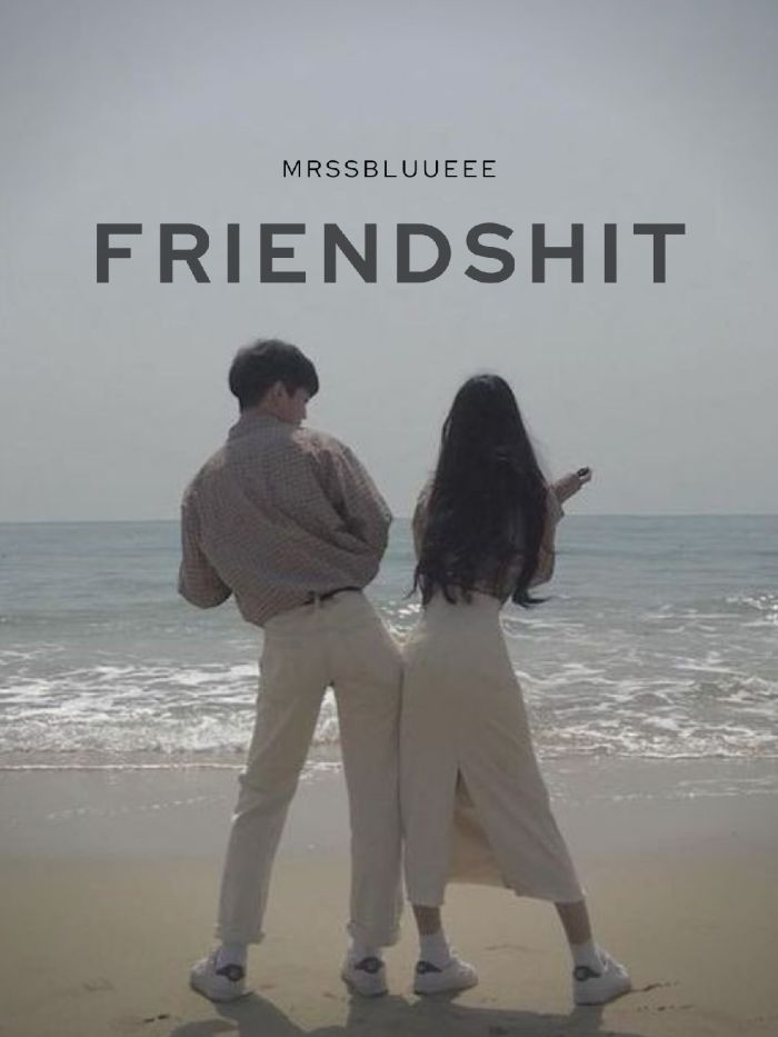 Friendshit