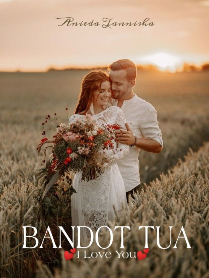 Bandot Tua I Love You